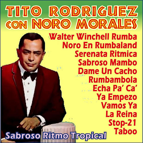 Play & Download Sabroso Ritmo Tropical by Tito Rodriguez | Napster