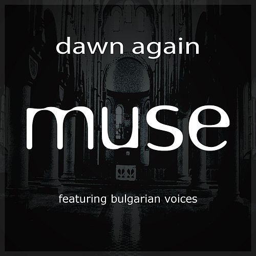 Play & Download Dawn Again by Muse | Napster