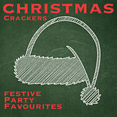 Christmas Crackers - Festive Party Favourites by Various Artists