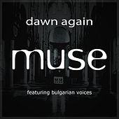 Play & Download Dawn Again Mixes EP by Muse | Napster