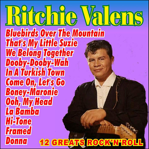 12 Greats Rock 'N' Roll by Ritchie Valens