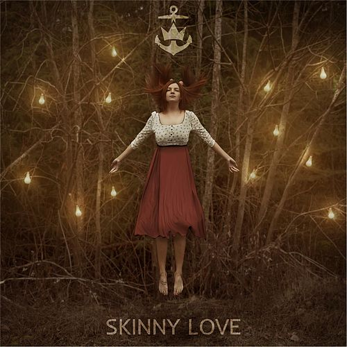 Play & Download Skinny Love by Sail | Napster