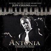 Play & Download Judy Collins Presents Antonia: A Portrait of the Woman (Original Motion Picture Soundtrack) by Various Artists | Napster