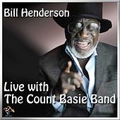 Play & Download Live In Concert With The Count Basie Band by Bill Henderson | Napster