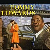 Play & Download For Young Lovers by Tommy Edwards | Napster