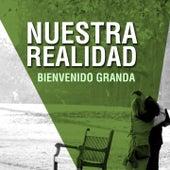 Play & Download Nuestra Realidad by Bienvenido Granda | Napster