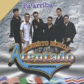 Play & Download Pa´Arriba by Roberto Moron y su Atentado Internacional | Napster