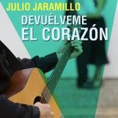 Devuélveme el Corazón by Julio Jaramillo