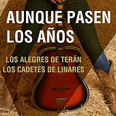 Play & Download Aunque Pasen los Años by Various Artists | Napster