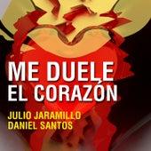 Me Duele el Corazón by Julio Jaramillo