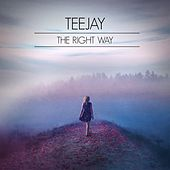 Play & Download The Right Way by Jay Tee | Napster