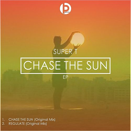 Chase The Sun by Super T