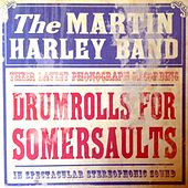Play & Download Drumrolls for Somersaults by The Martin Harley Band | Napster