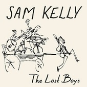 Play & Download The Lost Boys by Sam Kelly | Napster