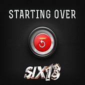 Play & Download Starting Over by Six13 | Napster