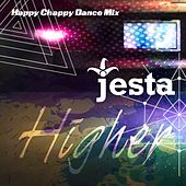 Higher (Happy Chappy Dance Mix) by Jesta