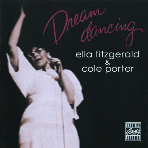 Dream Dancing: Ella Fitzgerald & Cole Porter by Ella Fitzgerald