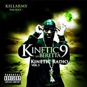 Play & Download Kinetic Radio Volume 1 by Kinetic 9 | Napster