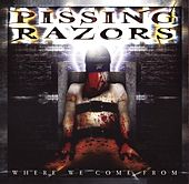 Play & Download Where We Come From by Pissing Razors | Napster