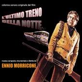 L'ultimo treno della notte (Colonna sonora originale del film) by Ennio Morricone
