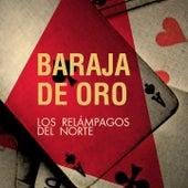 Play & Download Baraja de Oro by Los Relampagos Del Norte | Napster