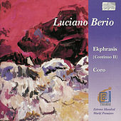 Luciano Berio: Ekphrasis (1996); Coro for Orchestra and 40 Voices (1976) by Luciano Berio