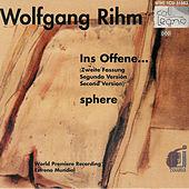 Play & Download Wolfgang Rihm, Ins Offene; sphere by Czech Philharmonic Orchestra | Napster
