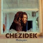 Chezidek: Masterpiece by Chezidek
