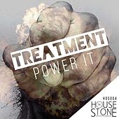 Play & Download Power It by The Treatment | Napster