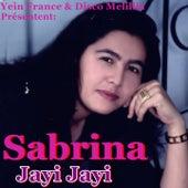 Play & Download Jayi Jayi by Sabrina | Napster