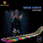 Play & Download Deep Piano by Mike Davis | Napster