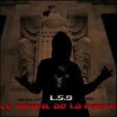 Play & Download Le réveil de la force by L.S.D.   Napster
