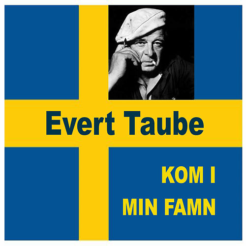 Play & Download Kom i min famn by Evert Taube | Napster