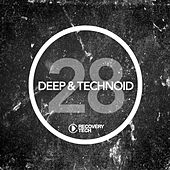 Play & Download Deep & Technoid #28 by Various Artists | Napster