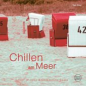 Play & Download Chillen am Meer, Vol. 3 by Various Artists | Napster