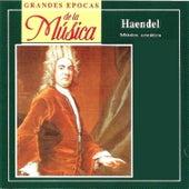 Grandes Epocas de la Música, Handel: Música Acuática by Various Artists