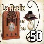 La Radio en los 50 by Various Artists