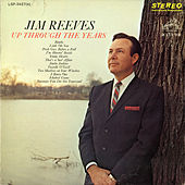 Up Through the Years by Jim Reeves