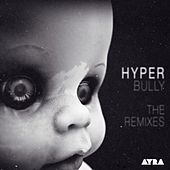 Bully - The Remixes by Various Artists