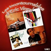 Play & Download Les incontournables d'Eric Virgal (Koulè Kafé / Eric Virgal / Tendre et rebelle / Allé simp') by Eric Virgal | Napster