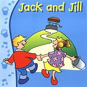 Play & Download Jack and Jill by Kidzone | Napster
