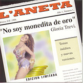 Play & Download No Soy Monedita De Oro by Gloria Trevi | Napster