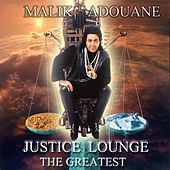 Play & Download Justice Lounge (The Greatest) by Malik Adouane | Napster