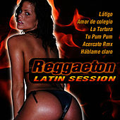Reggaeton Latin Session by Reggaeton Latino