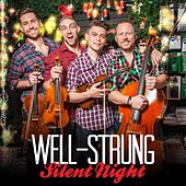 Play & Download Silent Night by Well Strung | Napster