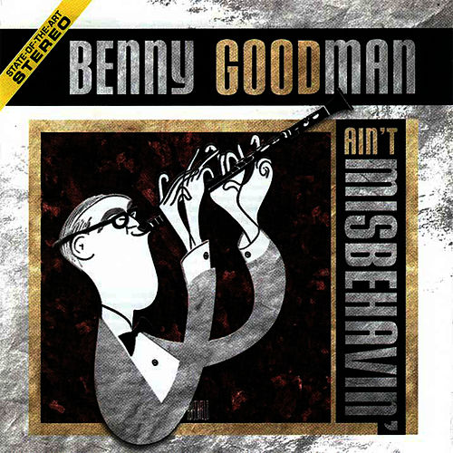 Play & Download Ain't Misbehavin' by Benny Goodman | Napster