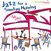 Jazz For A Sunday Morning by Various Artists