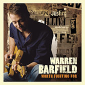 Play & Download Worth Fighting For by Warren Barfield | Napster