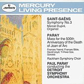 Saint-Saëns: Symphony No.3 / Paray: Mass for Joan of Arc by Various Artists