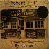 Play & Download My Corner by Robert Hill | Napster